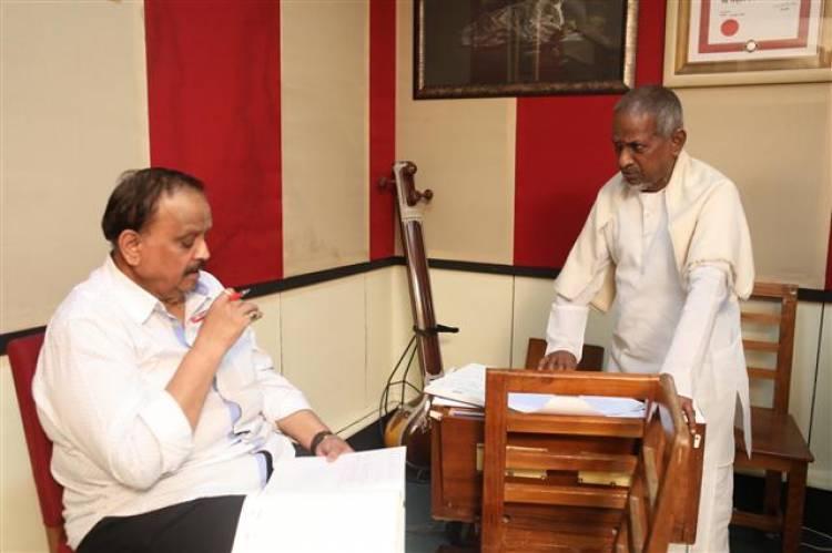 மீண்டும் இணைந்த இசைஞானி இளையராஜா - எஸ்.பி.பி கூட்டணி