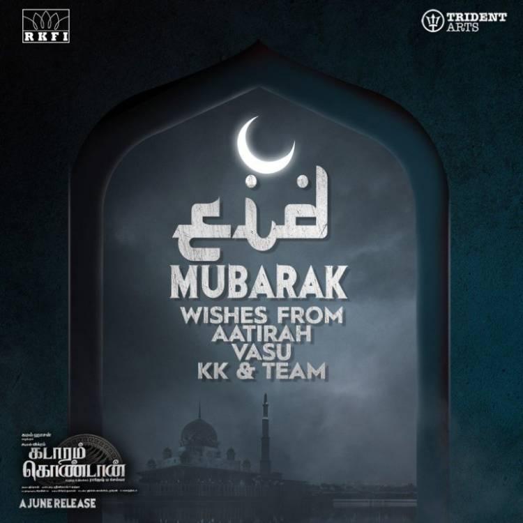 """EID Mubarak Wishes from """"Kadaram Kondan"""" Team"""