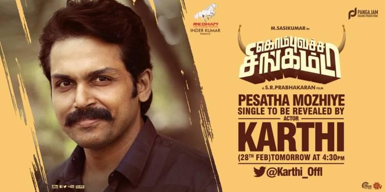 KombuVatchaSingamda 1st single PesathaMozhiye to be Revealed by  Karthi 2mrw