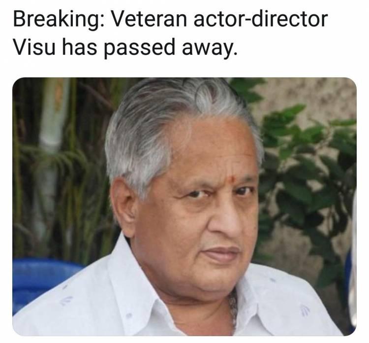 Veteran Actor comes Director Visu has passed away