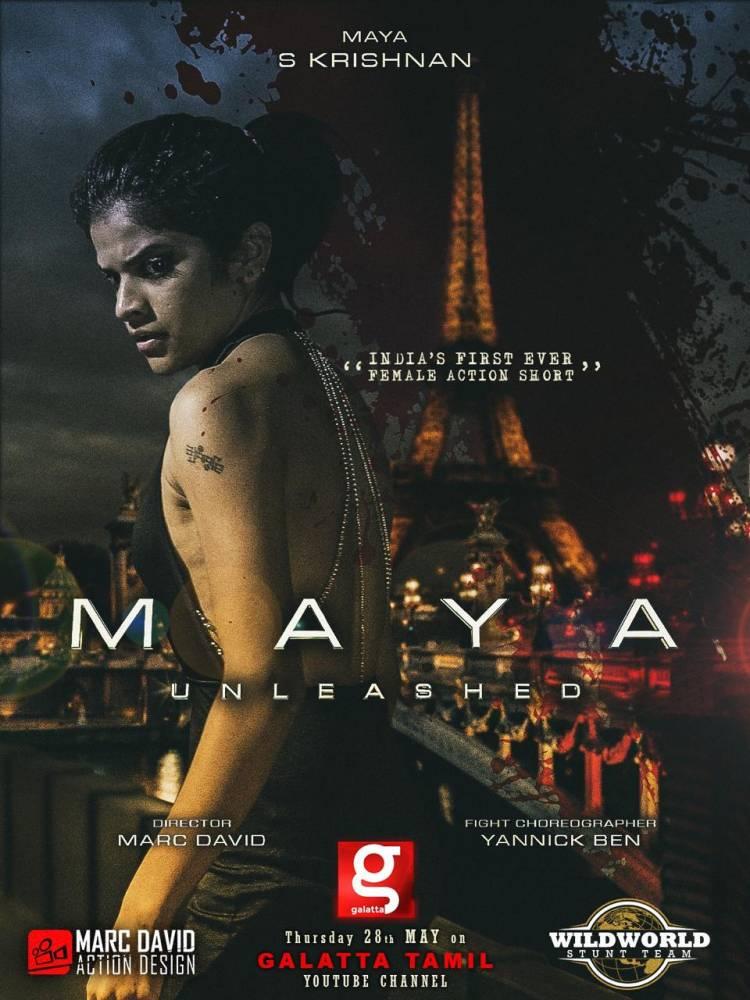 'மாயா அன்லீஷ்ட்' - இந்தியாவின் முதல் பெண் ஆக்ஷன் காட்சிகள் நிரம்பிய குறும்படம்!