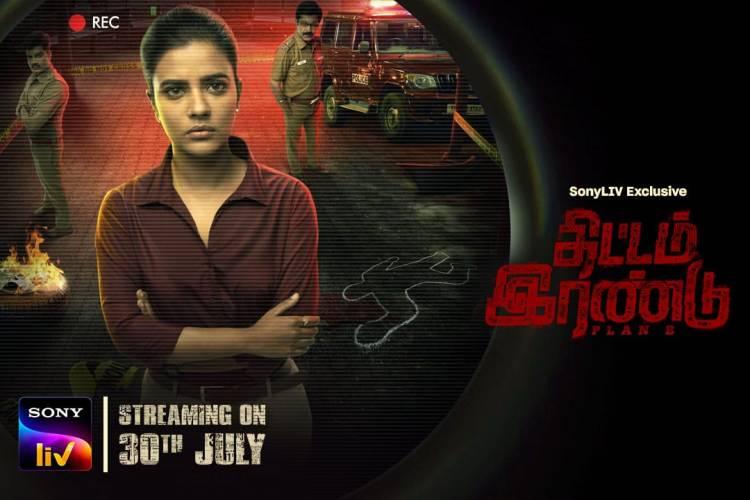Thittam Irandu, streaming exclusively on 30th July on @SonyLiv
