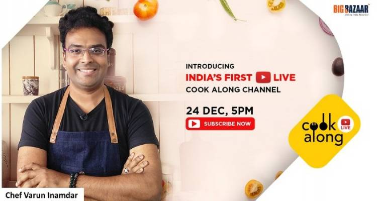 Big Bazaar launches India's first LIVE 'cook along' channel with Youtube