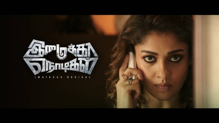 Watch the World Television Premiere of Lady Superstar Nayanthara's Imaikkaa Nodigal on COLORS Tamil
