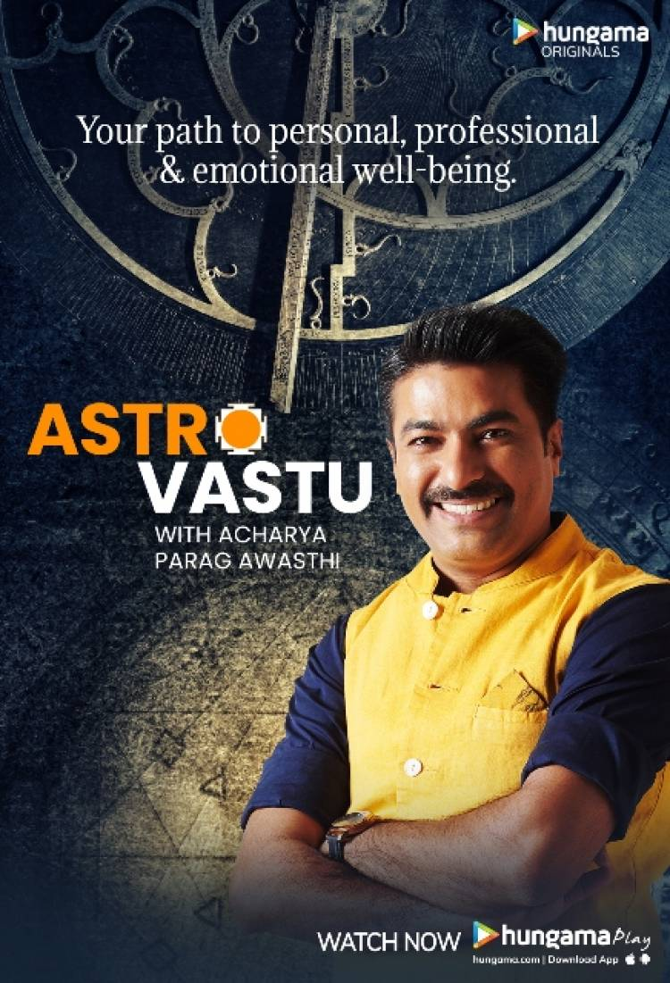 Hungama launches 'Astro Vastu' – a new original show featuring astrology and Vastu tips