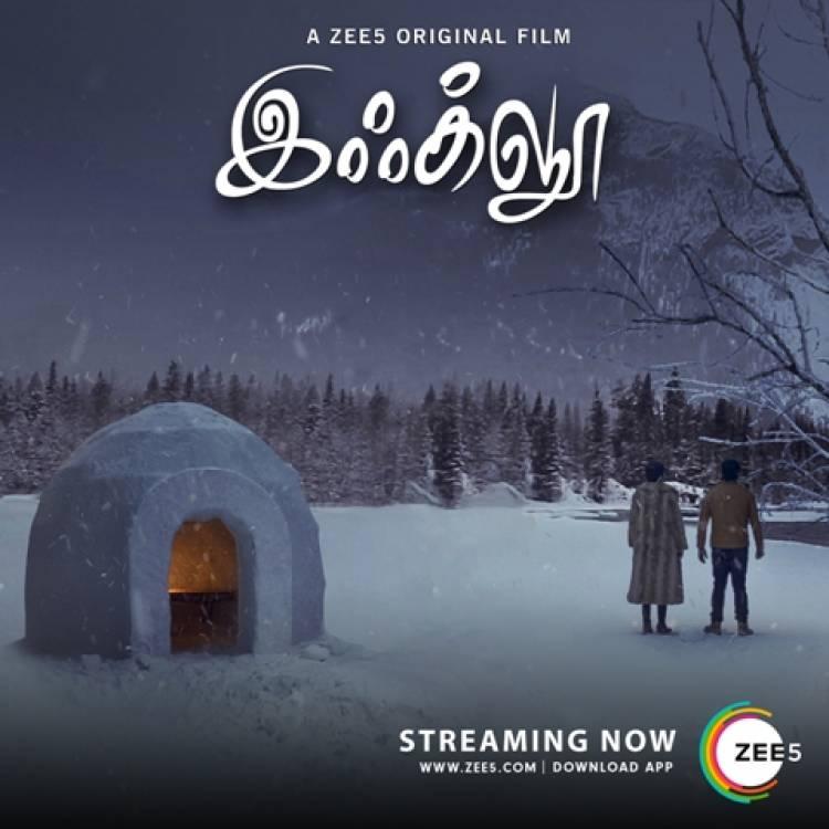 Zee5 Premieres Next Tamil Original Film 'IGLOO' - Chennai