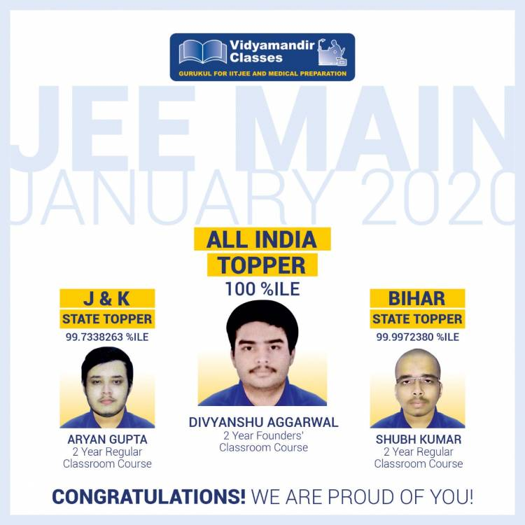 ANOTHER SUCCESSFUL YEAR FOR VIDYAMANDIR CLASSES IN JEE MAIN 2020