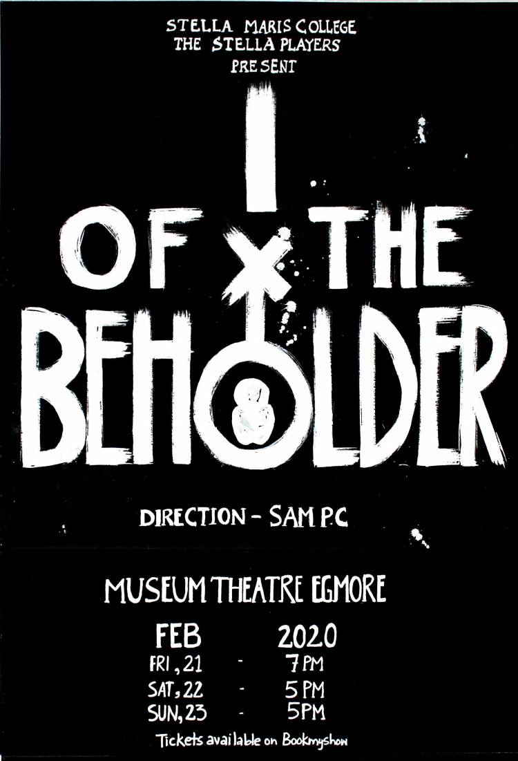 """I of the Beholder"", an annual college play by the students of Stella Maris College"