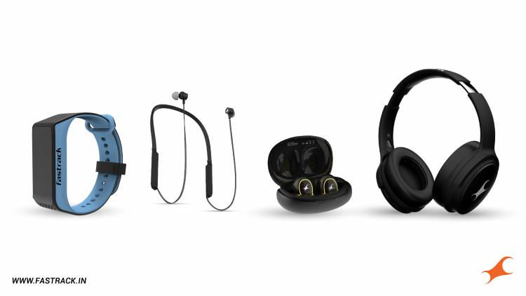 Fastrack Announces New Launches under the Smart Category: Expands Reflex Wearables Portfolio and Enters into the Hearables Segment
